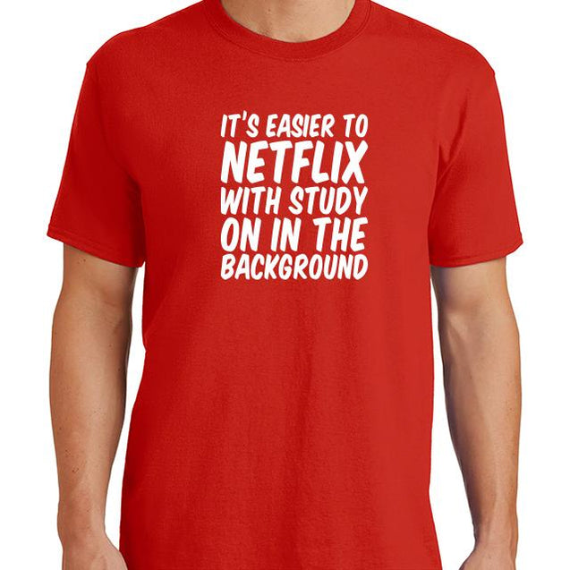 Its Easier To Netflix T-Shirt Mens T-Shirt - Textual Tees