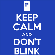 Keep Calm and Don't Blink T-Shirts - Textual Tees