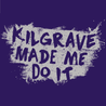Kilgrave Made Me Do It T-Shirt - Textual Tees