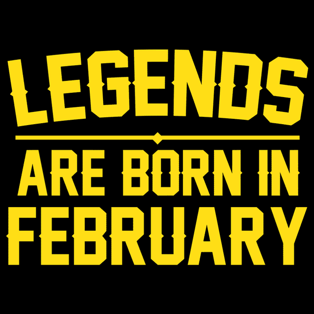 Legends Are Born In February T-Shirt Mens T-Shirt - Textual Tees