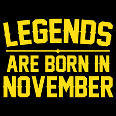 Legends Are Born In November T-Shirts - Textual Tees