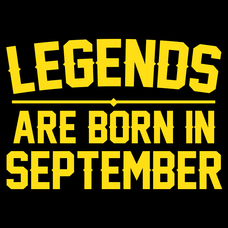 Legends Are Born In September T-Shirts - Textual Tees