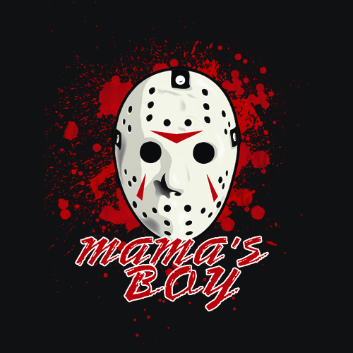 Mama's Boy T-Shirt Jason Voorhees Friday 13TH - Textual Tees