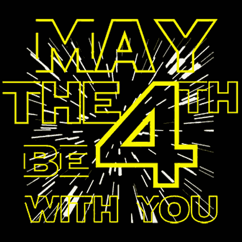 May The 4TH Be With You T-Shirt - Textual Tees