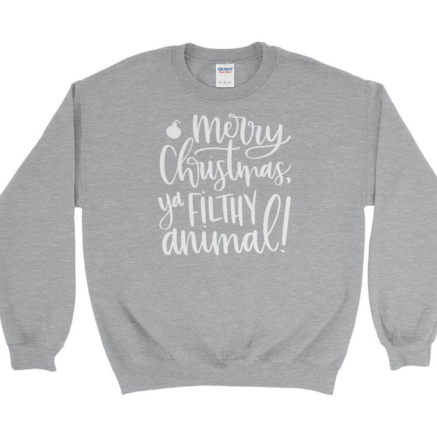 Merry Christmas Ya Filthy Animal Sweatshirt Sweatshirt - Textual Tees