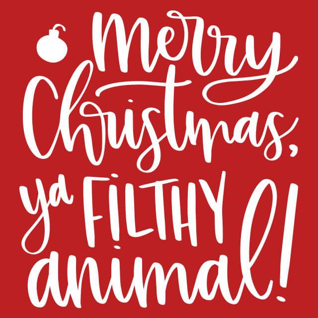 Merry Christmas Ya Filthy Animal.Merry Christmas Ya Filthy Animal Womens T Shirt Textual Tees