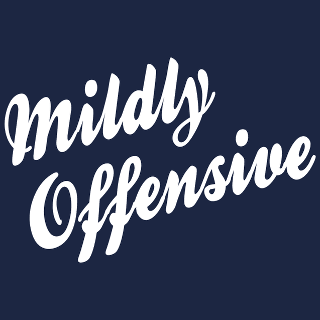 Mildly Offensive T-Shirt Mens T-Shirt - Textual Tees