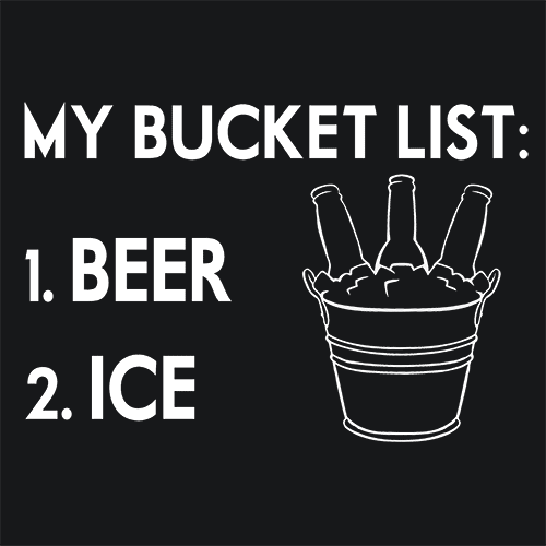 My Bucket List Beer Ice