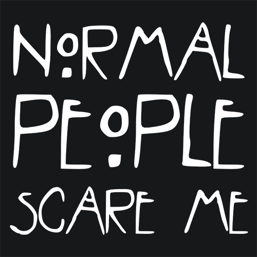 Normal People Scare Me Ahs T Shirt Textual Tees
