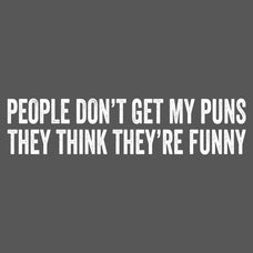 People Dont Get My Puns T-Shirt