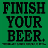 T-Shirts - Finish Your Beer