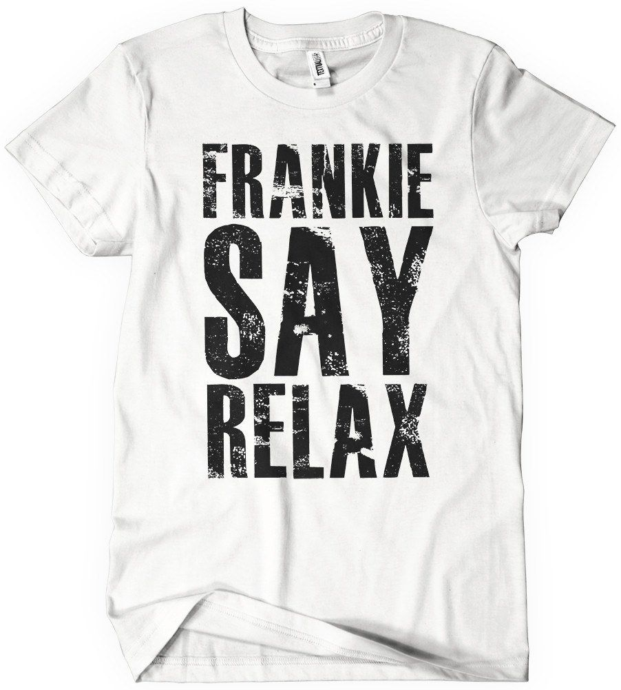 0d95f0f3 Frankie Says Relax T-Shirt Goes to Hollywood Textual Tees