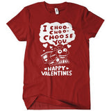T-Shirts - I Choo Choo Choose You Valentines Day