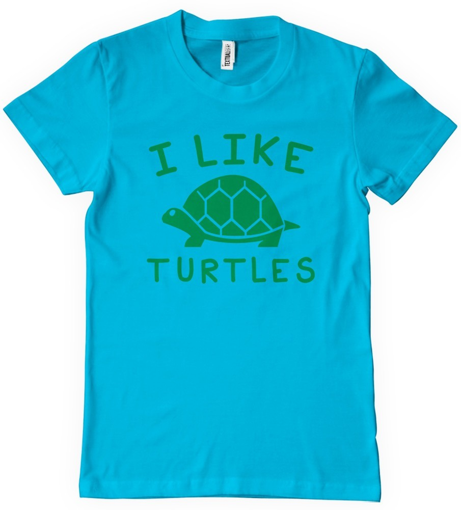 dc9ca2665 I Like Turtles T-Shirt Funny YouTube | Textual Tees