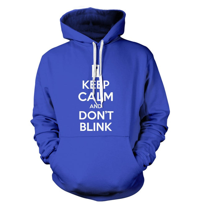 Keep Calm and Don't Blink T-Shirt - Textual Tees