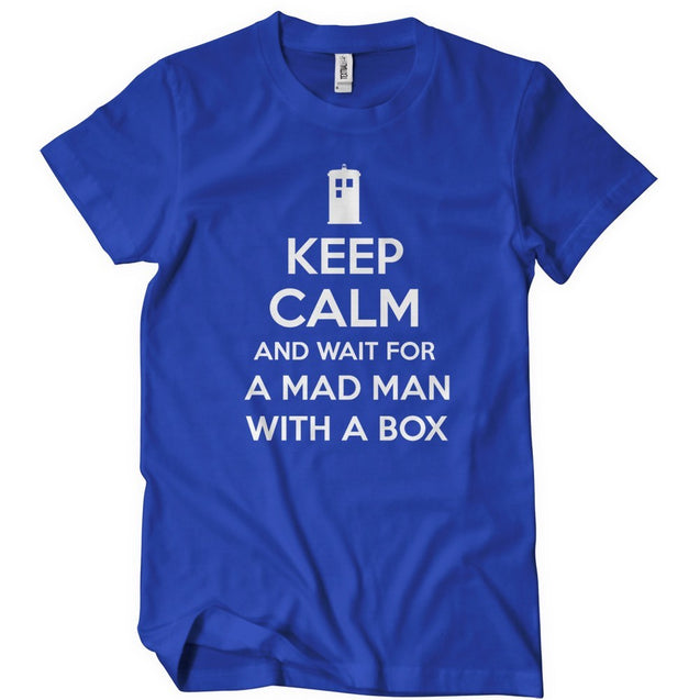 Keep Calm and Wait For A Mad Man T-Shirt T-Shirts - Textual Tees