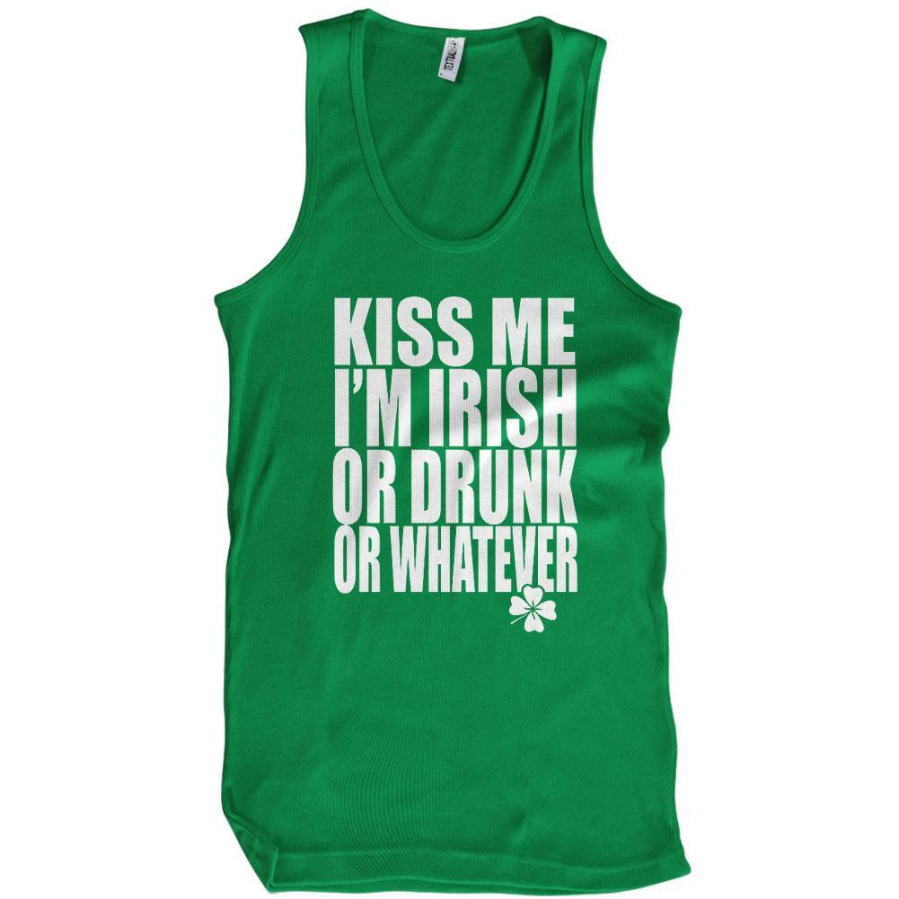 Kiss me i 39 m irish or drunk or whatever t shirt st patricks for Cheap t shirt printing next day delivery