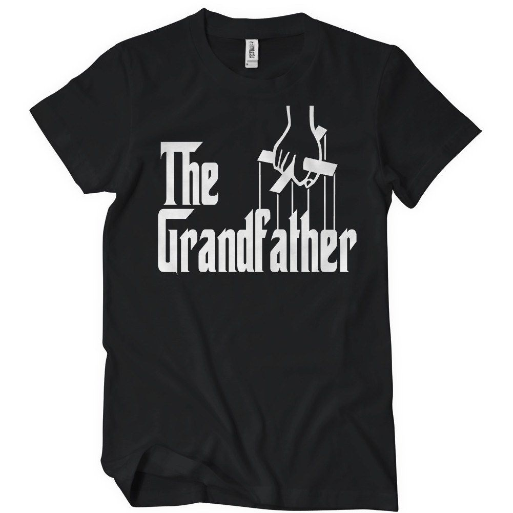 The Grandfather T Shirt Godfather Tee Textual Tees