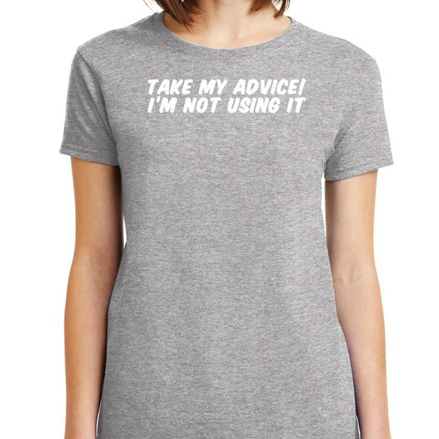 Take My Advice T-Shirt Mens T-Shirt - Textual Tees