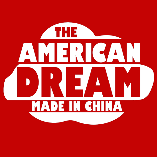 The American Dream Made in China