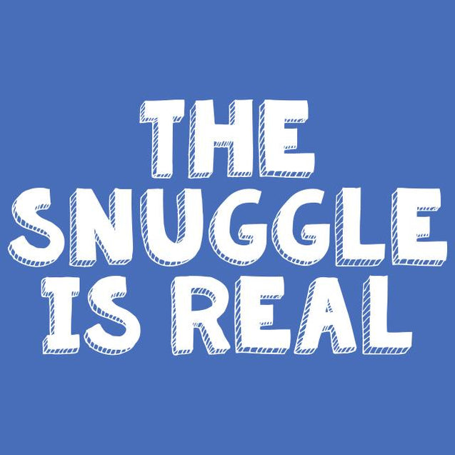 The Snuggle Is Real T-Shirt Mens T-Shirt - Textual Tees