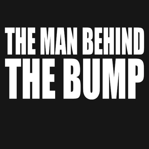 The Man Behind The Bump