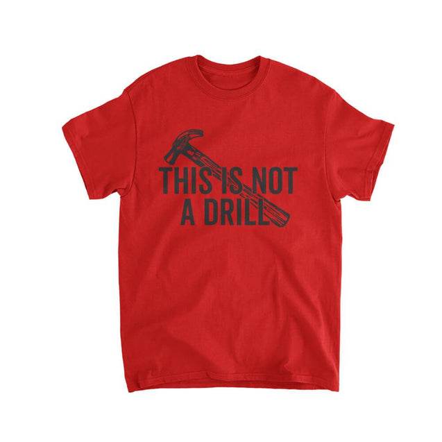 This Is Not A Drill Kids T-Shirt Kids T-Shirt - Textual Tees