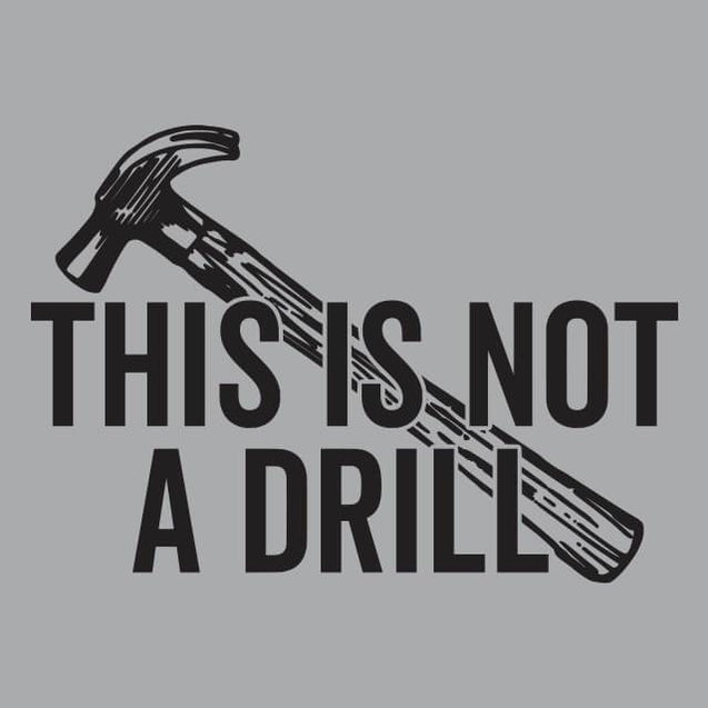 This Is Not A Drill Womens Tanktop Womens Tanktop - Textual Tees