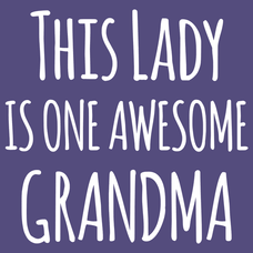 This Lady Is One Awesome Grandma
