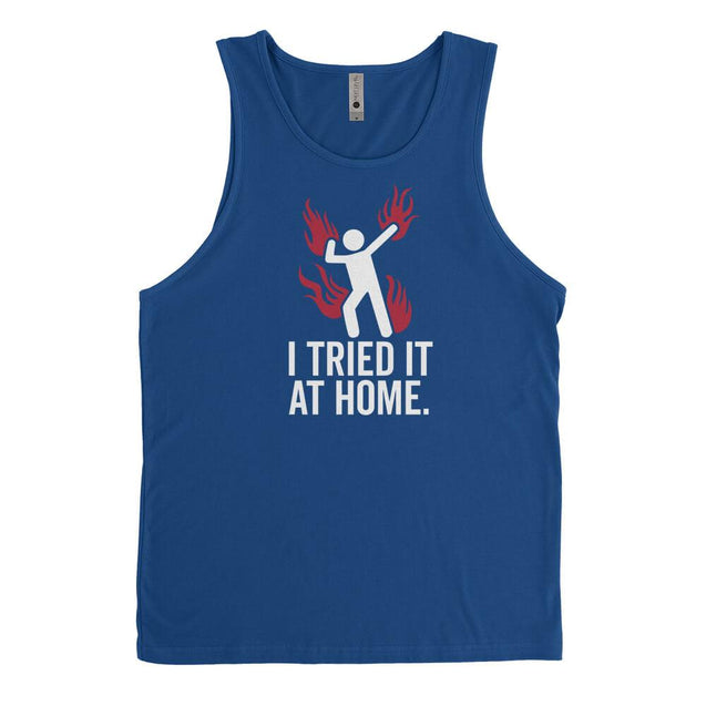 Tried It At Home Mens Tanktop Mens Tanktop - Textual Tees