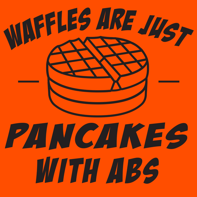 Waffles Are Just Pancakes With Abs T-Shirt Mens T-Shirt - Textual Tees