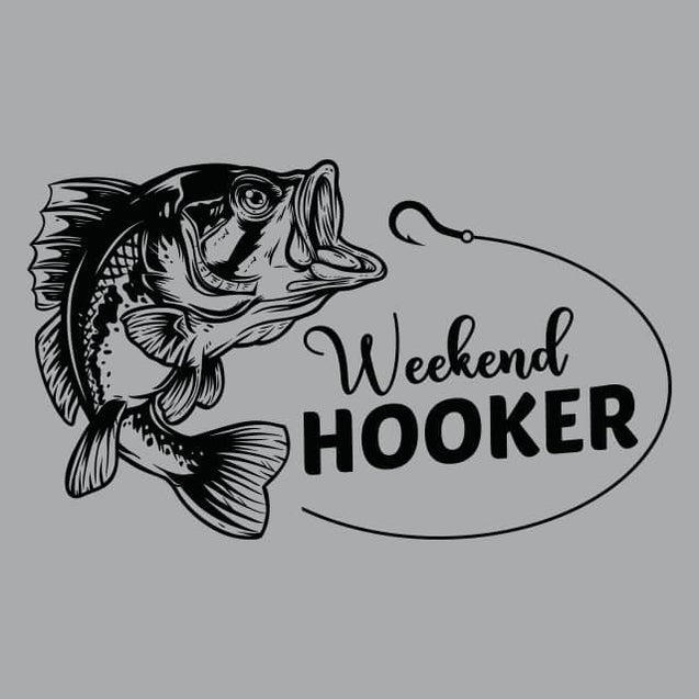 Weekend Hooker Fishing Womens T-Shirt Womens T-Shirt - Textual Tees