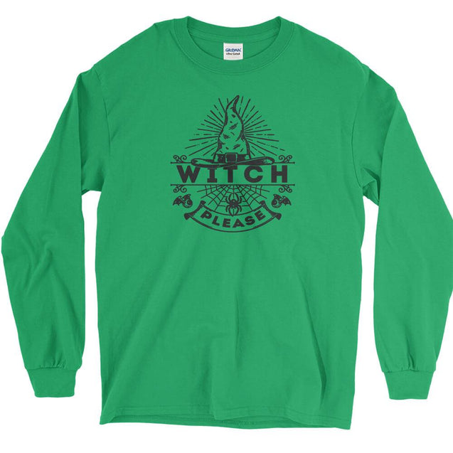 Witch Please Long Sleeve T-Shirt Longsleeve T-Shirt - Textual Tees