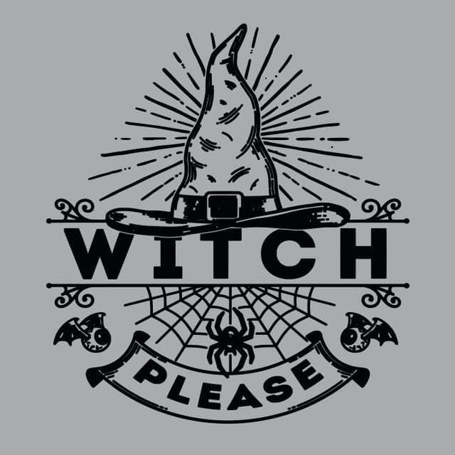 Witch Please Womens T-Shirt Womens T-Shirt - Textual Tees