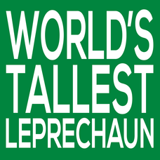 Worlds Tallest Leprechaun