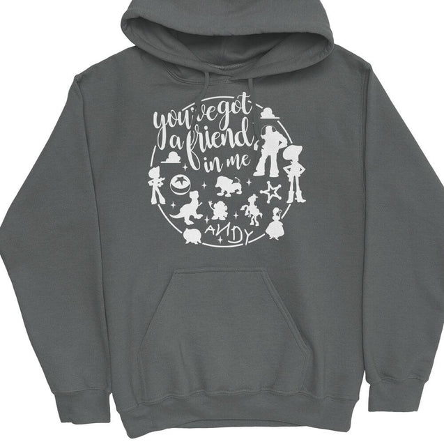 You've Got A Friend In Me Hoodie Hoodie - Textual Tees