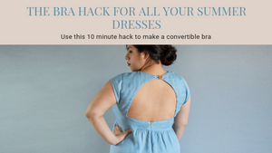 The Bra Hack For All Your Summer Dresses