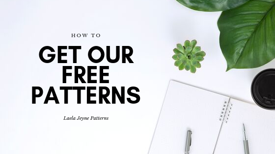 How To: Get Our Free Patterns