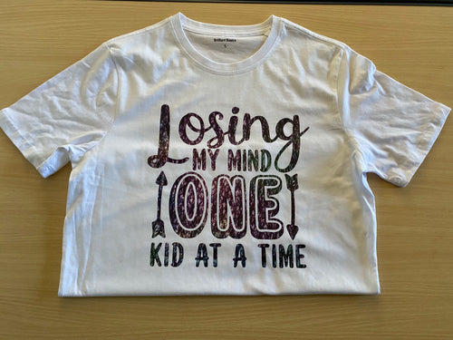 Losing my mind one child at a time tshirt