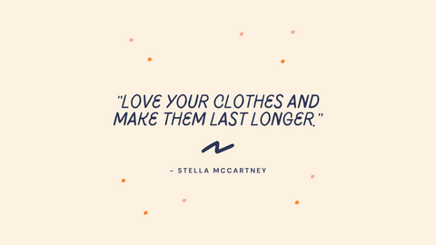 Stella McCartney quote on the importance of slow fashion