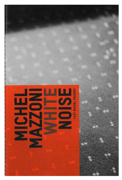 White Noise | Michel Mazzoni