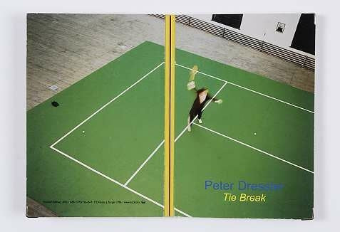 Tie Break | Peter Dressler
