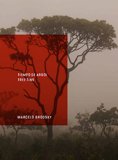 Tree Time | Marcelo Brodsky