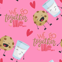 We Go Together Like Cookies & Milk