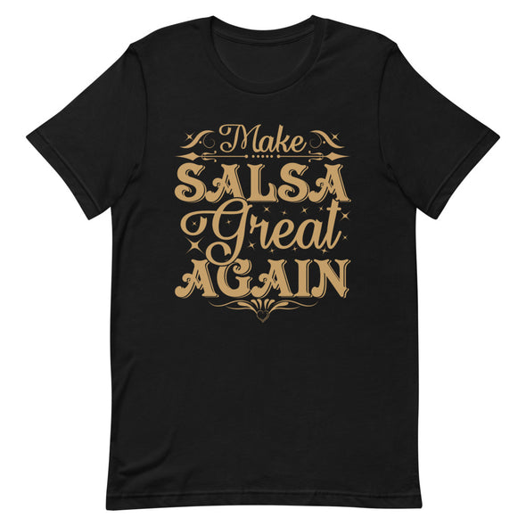 Make Salsa Great Again Men's Tee - Infinity Dance Clothing