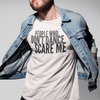 People Who Don't Dance Scare Me Men's Tee