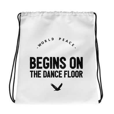 world peace begins on the dancefloor drawstring bag white