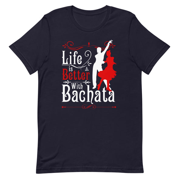 Life is Better with Bachata Men's Tee - Infinity Dance Clothing