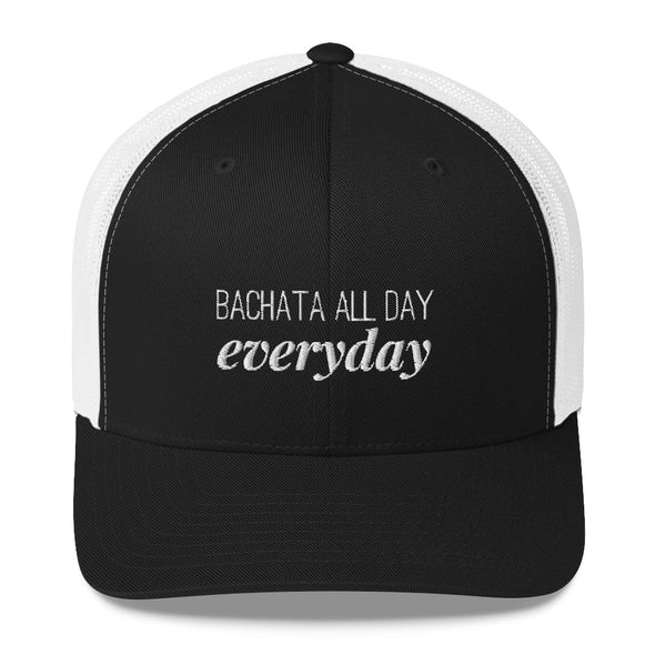 Bachata All Day Everyday Trucker Cap - Infinity Dance Clothing