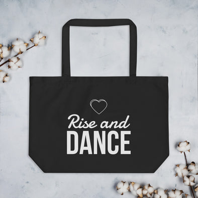 Rise And Dance Organic Tote Bag - Infinity Dance Clothing